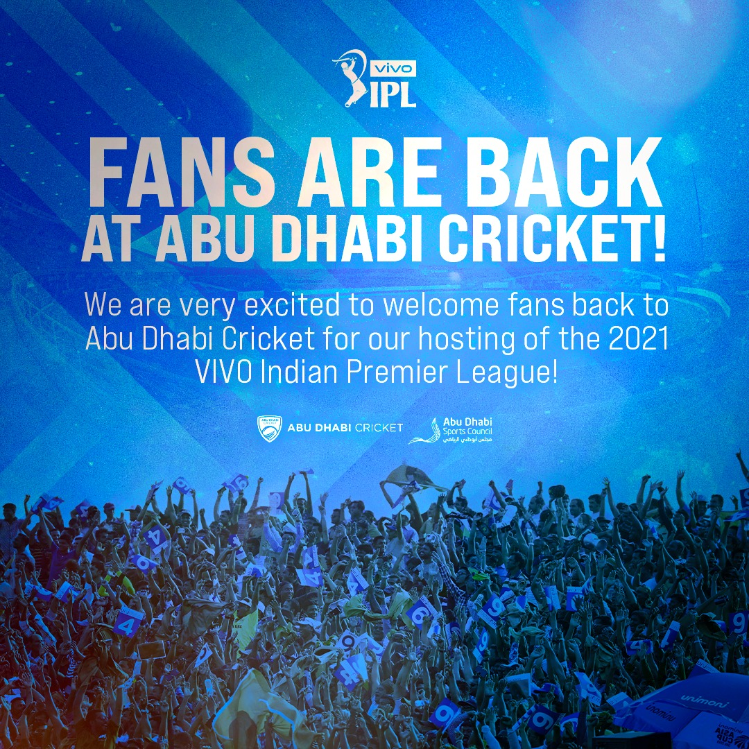 ABU DHABI CRICKET TO WELCOME BACK FANS FOR FIRST TIME SINCE 2019 AS VIVO INDIAN PREMIER LEAGUE TICKETS GO ON SALE
